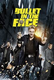 Bullet in the Face Poster