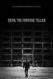 2079: The Fortune Teller Poster