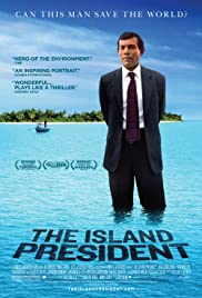 The Island President (2011) Poster - Movie Forum, Cast, Reviews