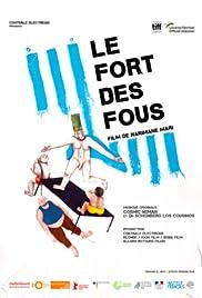Le fort des fous Poster