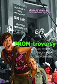 Promtroversy (2005) Poster - Movie Forum, Cast, Reviews