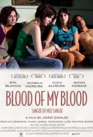 Blood of My Blood(2011) Poster - Movie Forum, Cast, Reviews