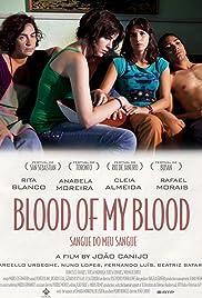 Sangue do Meu Sangue(2011) Poster - Movie Forum, Cast, Reviews