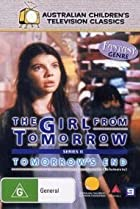 Image of The Girl from Tomorrow Part Two: Tomorrow's End