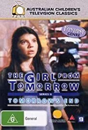 The Girl from Tomorrow Part Two: Tomorrow's End Poster - TV Show Forum, Cast, Reviews