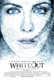 Whiteout (2009) Poster - Movie Forum, Cast, Reviews