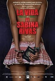 La vida precoz y breve de Sabina Rivas(2012) Poster - Movie Forum, Cast, Reviews