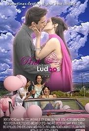 Pink Ludoos Poster