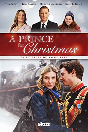 A Prince for Christmas – Small Town Prince (2015)