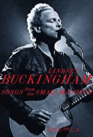 Lindsey Buckingham - Songs from the Small Machine, Live in LA Poster
