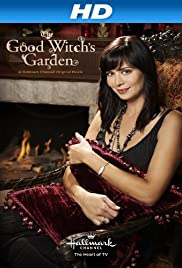 The Good Witch's Garden (2009) Poster - Movie Forum, Cast, Reviews