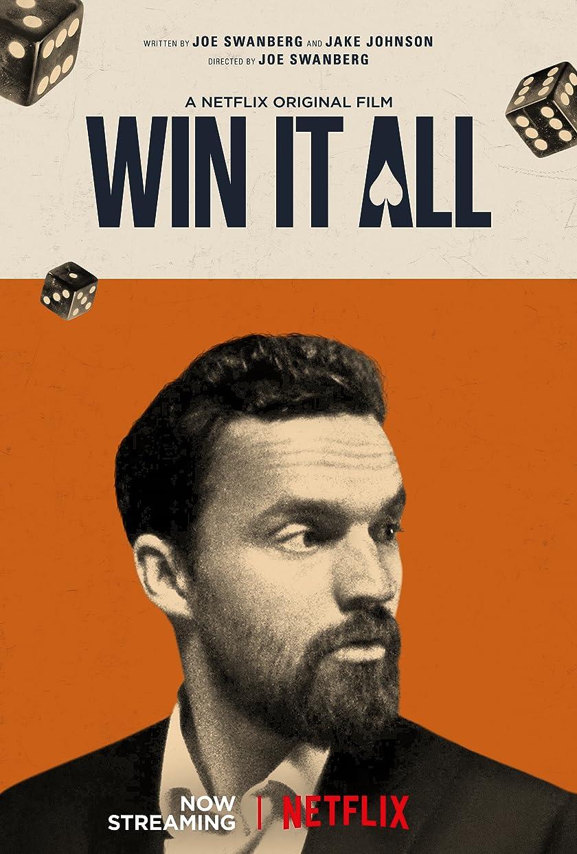 Win It All, Tek Çare Kazanmak film izle