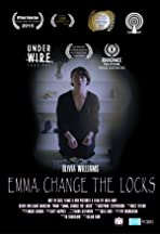 Emma, Change the Locks