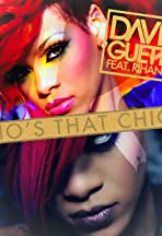 David Guetta Feat. Rihanna: Who's That Chick? Day Version
