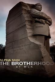 Alpha Man: The Brotherhood of MLK Poster