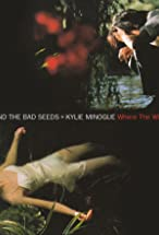 Primary image for Nick Cave & Kylie Minogue: Where the Wild Roses Grow