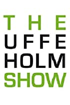 Image of The Uffe Holm Show