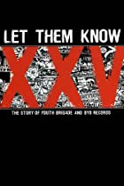 Image of Let Them Know: The Story of Youth Brigade and BYO Records