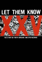Primary image for Let Them Know: The Story of Youth Brigade and BYO Records
