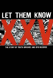 Let Them Know: The Story of Youth Brigade and BYO Records Poster