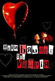 Mein Bruder, der Vampir(2001) Poster - Movie Forum, Cast, Reviews
