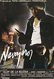 Navajeros (1980) Poster - Movie Forum, Cast, Reviews