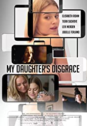 My Daughter's Disgrace poster