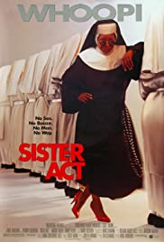 Sister Act (1992) Poster - Movie Forum, Cast, Reviews