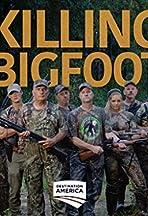 Killing Bigfoot