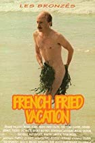 Image of French Fried Vacation