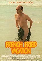 French Fried Vacation