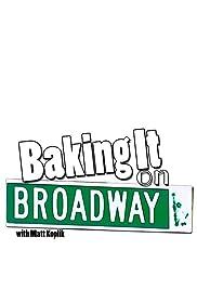 Baking It on Broadway! Poster
