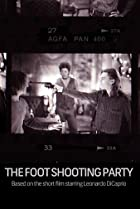 Image of The Foot Shooting Party