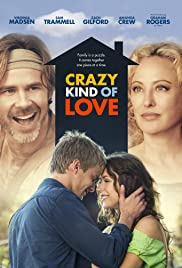 Crazy Kind of Love (2013) Poster - Movie Forum, Cast, Reviews