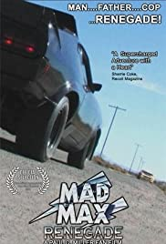 Mad Max Renegade(2011) Poster - Movie Forum, Cast, Reviews