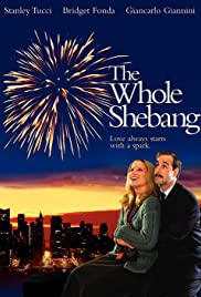 The Whole Shebang(2001) Poster - Movie Forum, Cast, Reviews