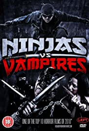 Ninjas vs. Vampires (2010) Poster - Movie Forum, Cast, Reviews