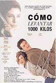 Cómo levantar 1000 kilos Poster