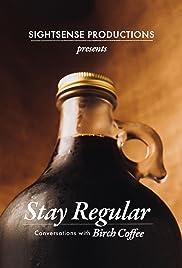 Stay Regular Poster