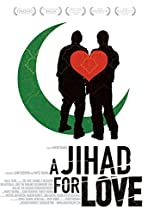 Primary image for A Jihad for Love