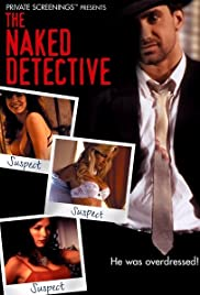 The Naked Detective (1996) Poster - Movie Forum, Cast, Reviews