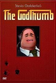 The Godthumb(2002) Poster - Movie Forum, Cast, Reviews