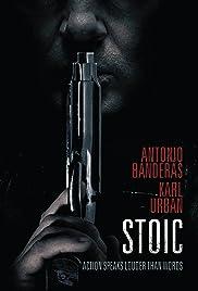 Stoic(2017) Poster - Movie Forum, Cast, Reviews