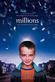 Millions (2004) Poster - Movie Forum, Cast, Reviews