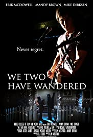 We Two Have Wandered Poster
