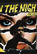 The Weeknd: In the Night