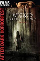 Image of Wicked Little Things