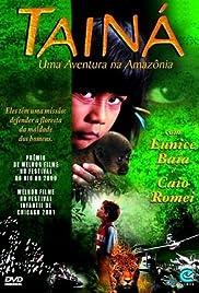 Tainá: Uma Aventura na Amazônia(2000) Poster - Movie Forum, Cast, Reviews