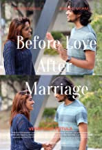 Before Love After Marriage