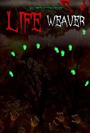 Life Weaver Poster